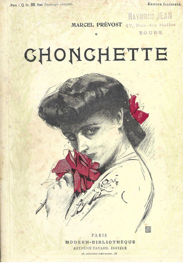 livre , Chonchette de Marcel Prévost 1906 18 Tours (37)