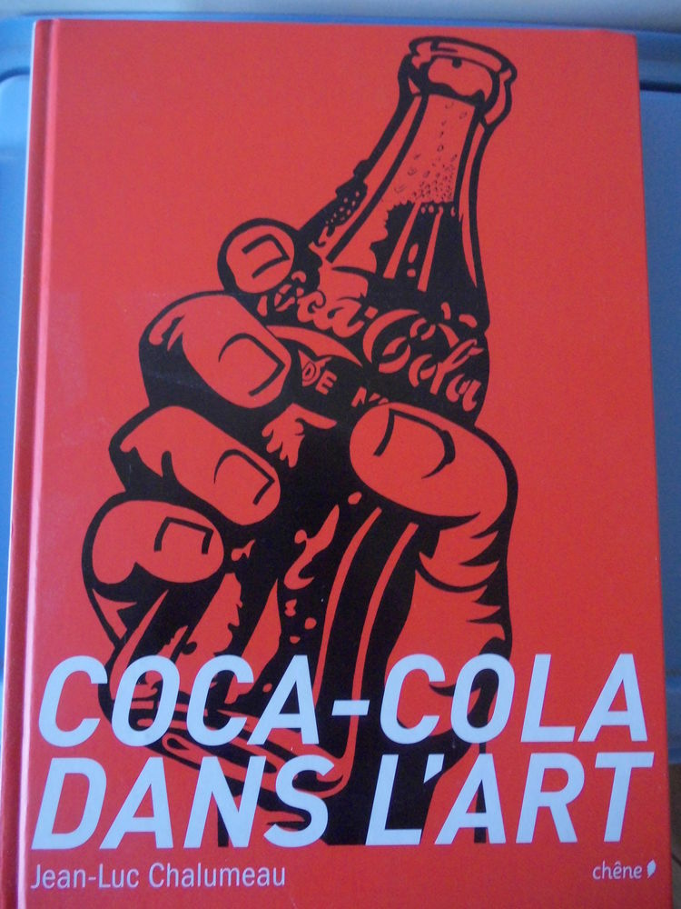 Livre sur COCA-COLA de 1892 à nos jours 15 Clermont-Ferrand (63)