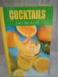 Livre ' Cocktails : L'art du drink '