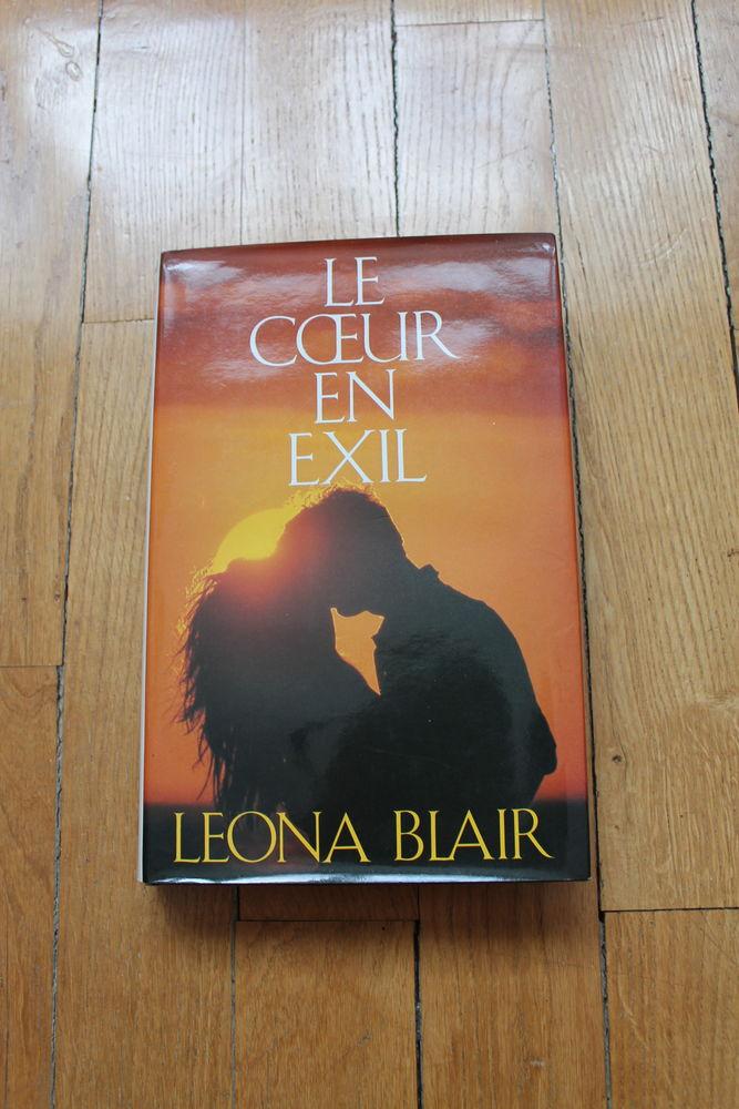 LIVRE LE COEUR EN EXIL DE LEONA BLAIR,  7 Dijon (21)