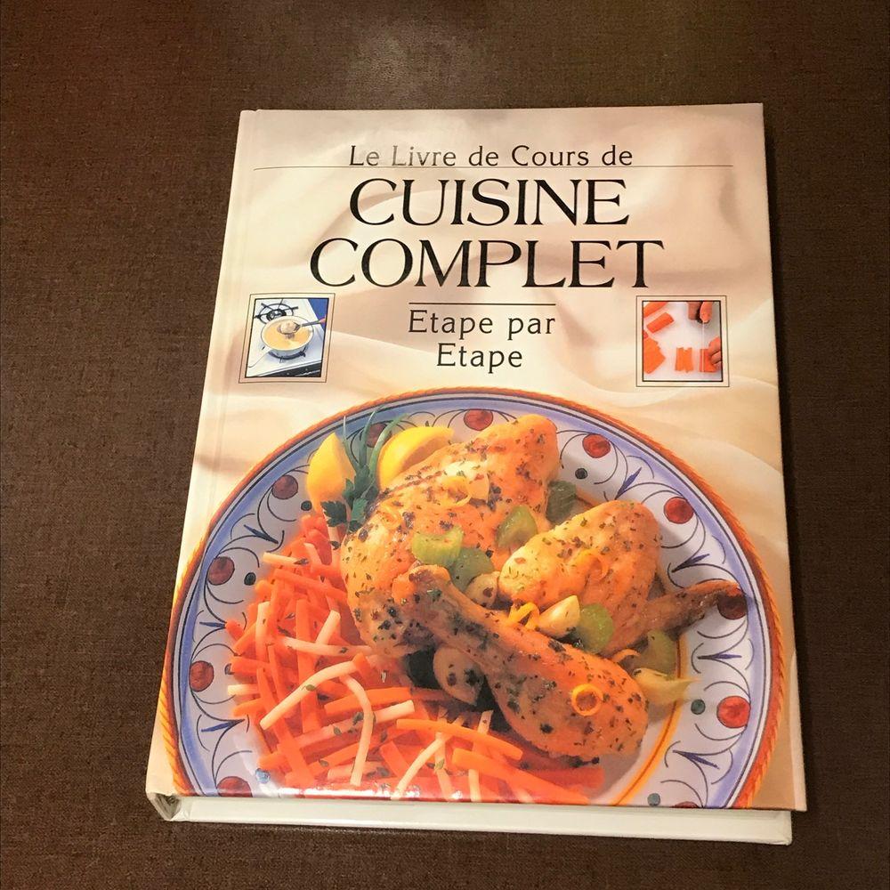 Le Livre de Cours de Cuisine Complet étape par étape 19 Strasbourg (67)