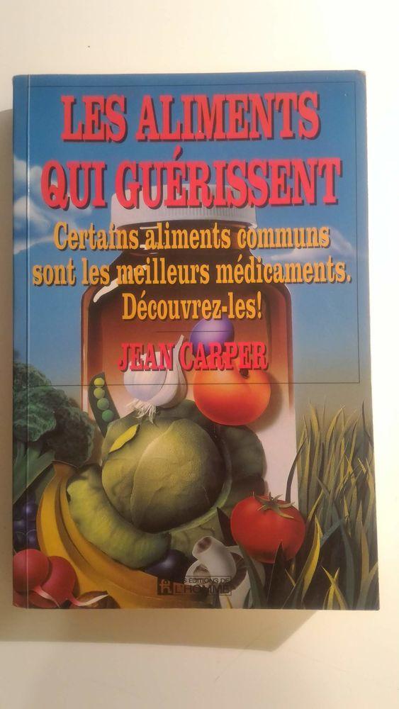 Livre de cuisine Les Aliments qui Guérissent 4 Paris 12 (75)