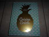 Livre Cuisine Créole de Vanessa Bolosier (Neuf) 21 Ardoix (07)