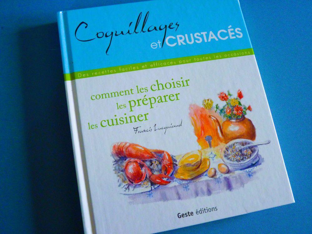 livre cuisine crustaces coquillages fruits de mer neuf 5 Brienne-le-Château (10)