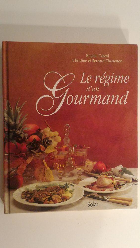 Livre de cuisine Le régime d'un gourmand 10 Paris 12 (75)