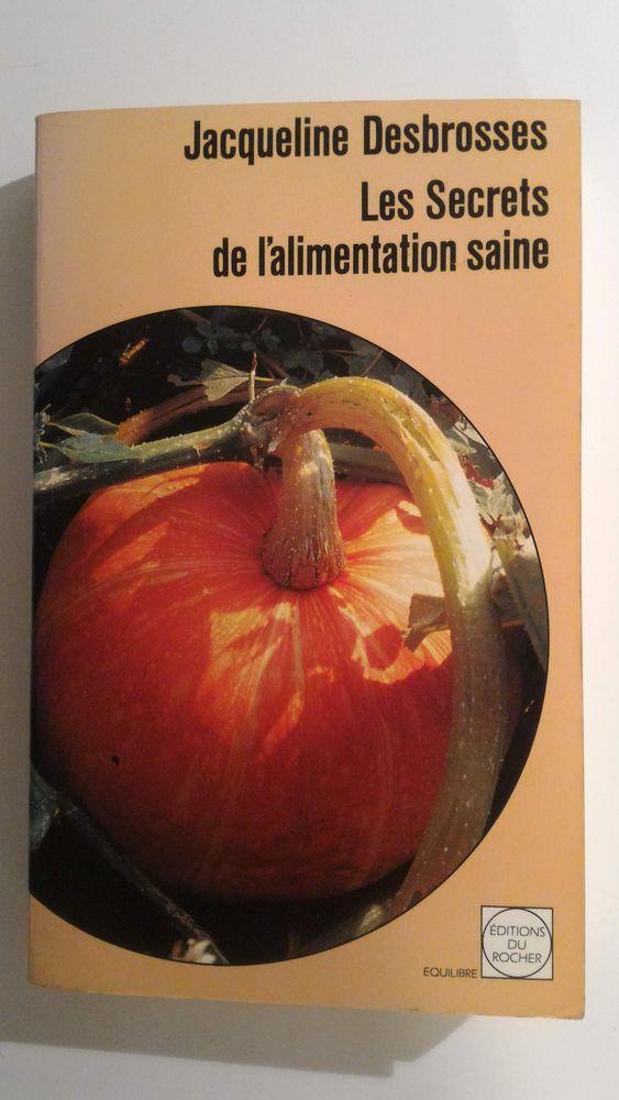 Livre de cuisine Les Secrets de l'alimentation saine 5 Paris 12 (75)