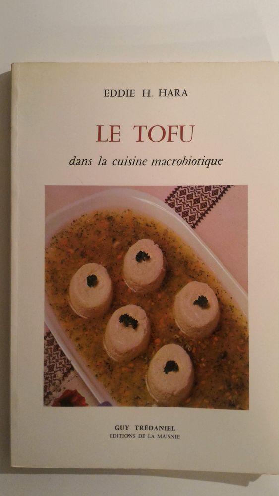Livre de cuisine Le Tofu dans la cuisine macrobiotique 7 Paris 12 (75)