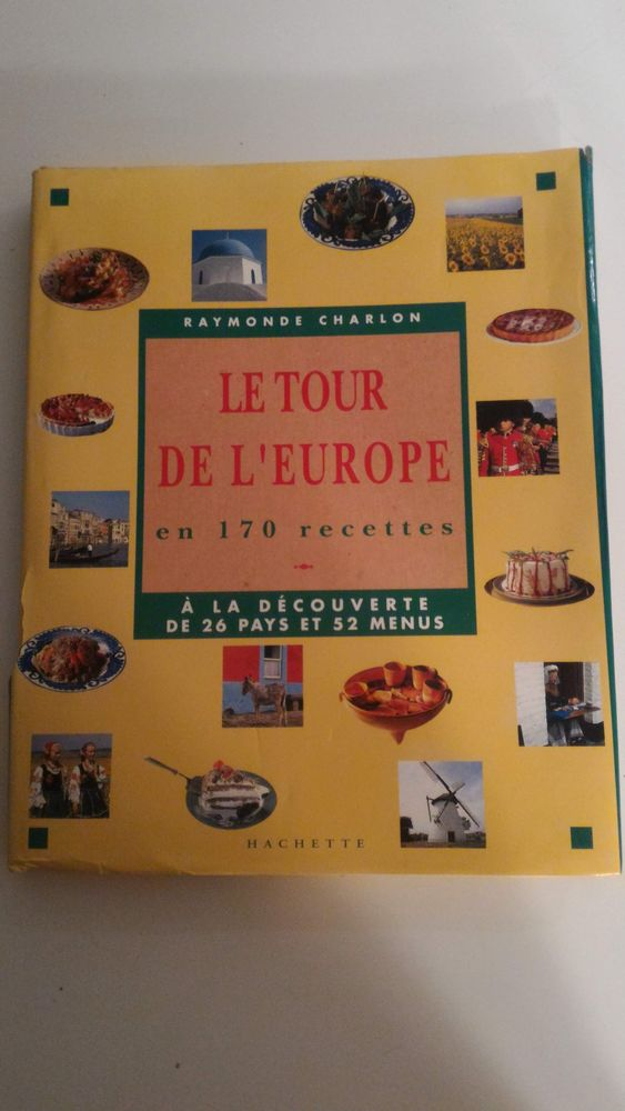 Livre de cuisine Le Tour de l'Europe en 170 recettes 10 Paris 12 (75)