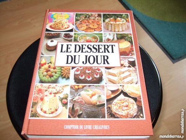 Livre   le dessert du jour    387 pages 8 Triel-sur-Seine (78)