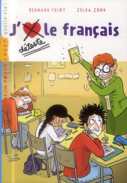 Livre J'déteste le français (Neuf) 5 Ardoix (07)