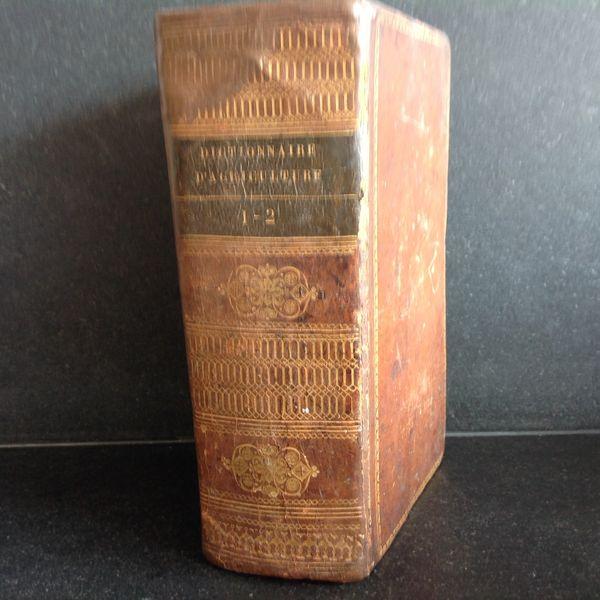 Livre  Dictionnaire d'agriculture  datant de 1827 0 Fontvieille (13)