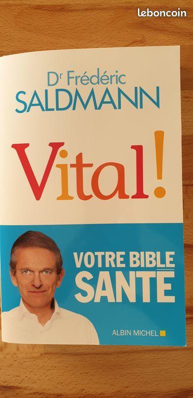 livre docteur Frédéric Saldmann 15 Fontenay-sous-Bois (94)
