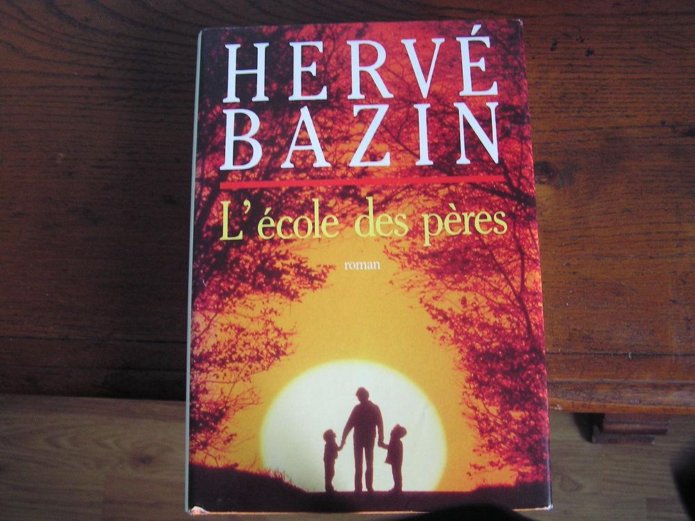 Livre : L'école des pères d'Hervé Bazin 5 Brouckerque (59)