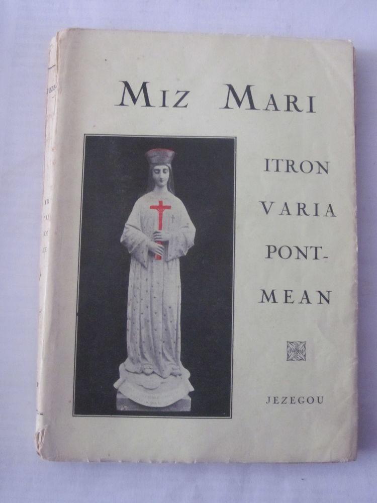 livre écrit en breton - MIZ MARI - ITRON VARIA PONT MEAN Livres et BD