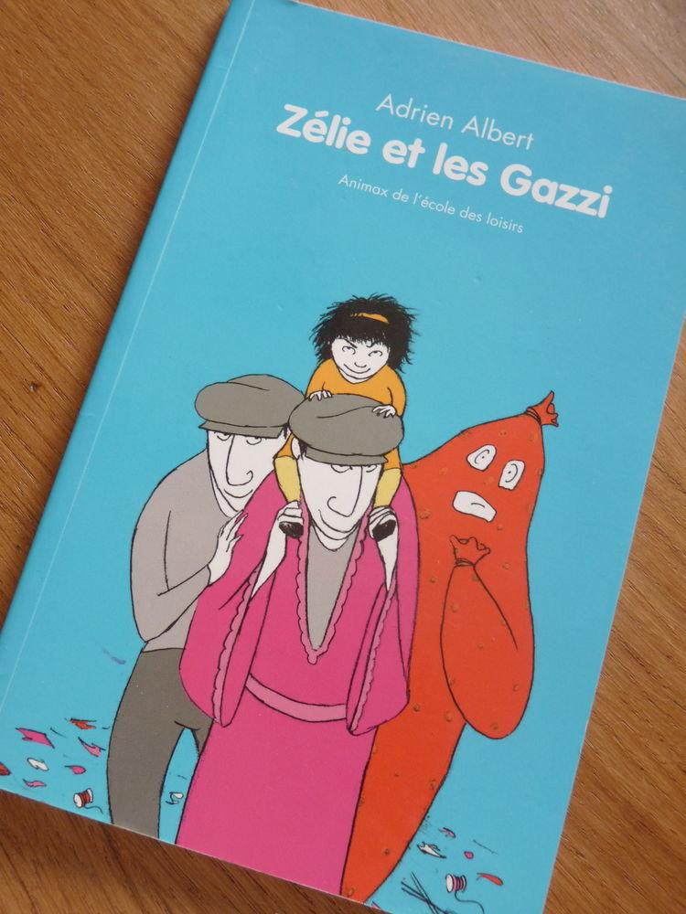 livre enfant ecole des loisirs  Zélie et les Gazzi TBE 2 Brienne-le-Château (10)