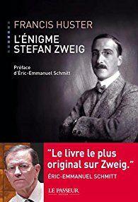 LIVRE  L'ENIGME STEPHAN ZWEIG  PAR FRANCIS HUSTER 10 Saint-Maur-des-Fossés (94)