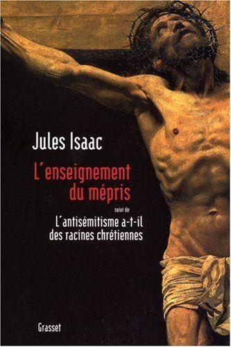 LIVRE L'ENSEIGNEMENT DU MÉPRIS DE JULES ISAAC 10 Saint-Maur-des-Fossés (94)