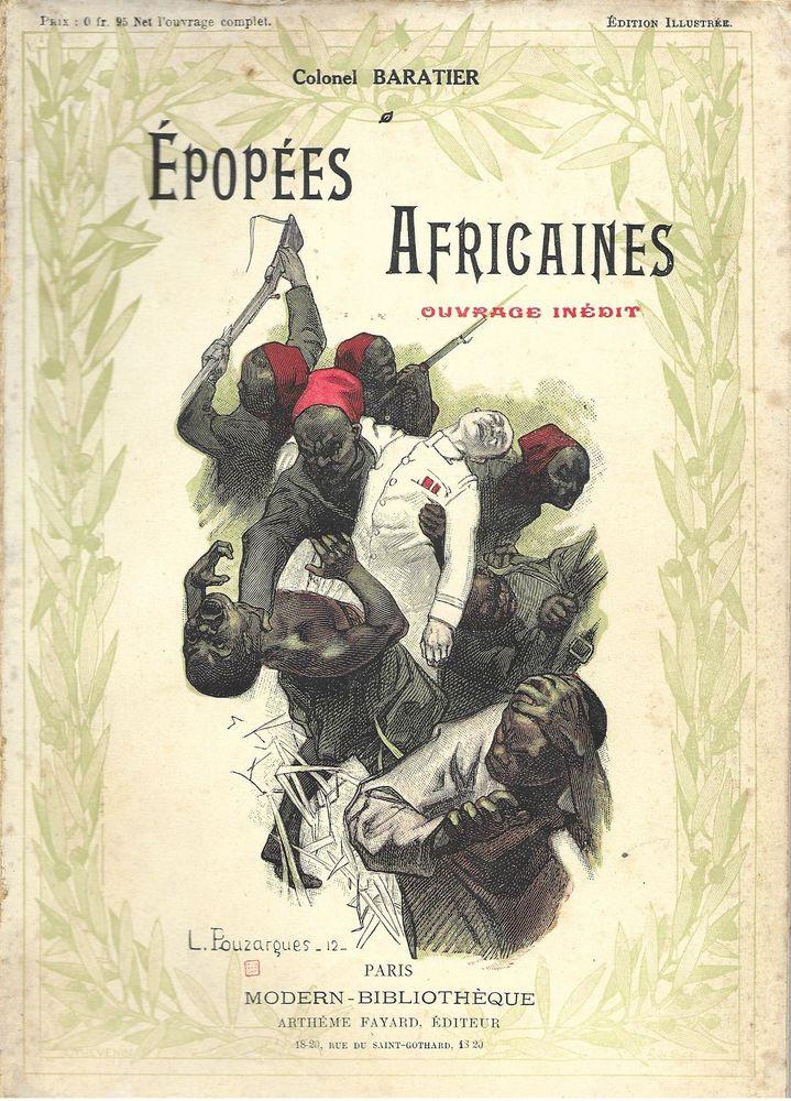 livre , Epopées  Africaines Colonel Baratier 28 Tours (37)