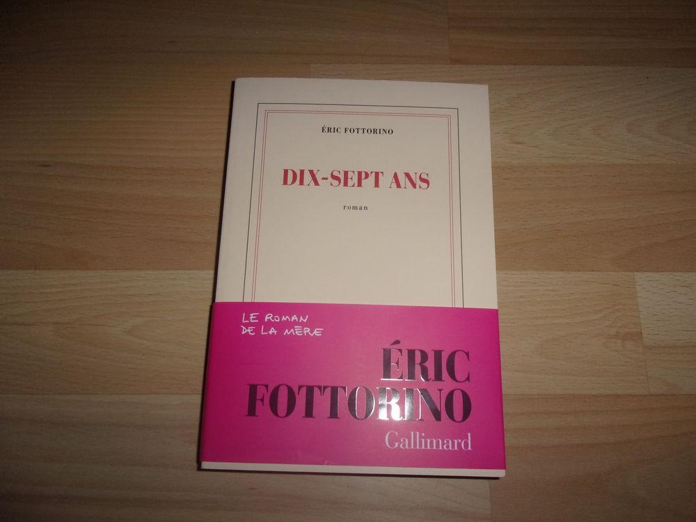 Livre 17 ans d'Eric Fottorino (Neuf) 16 Ardoix (07)