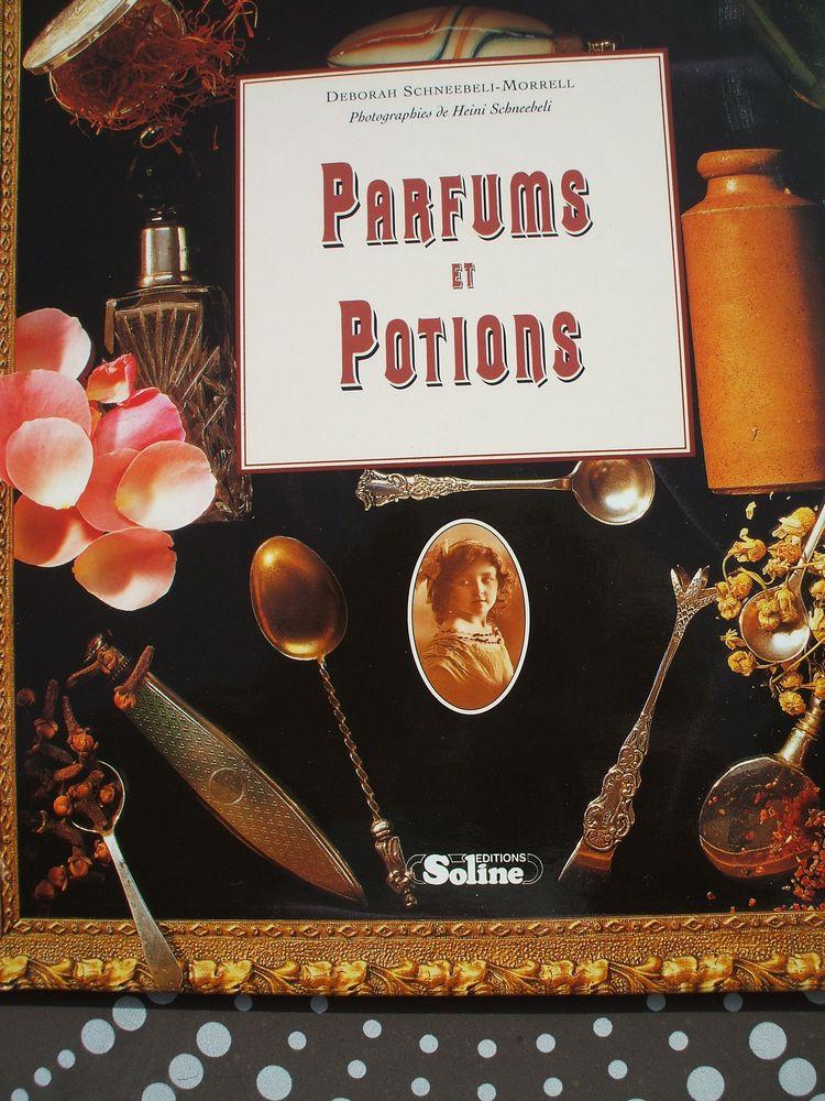 LIVRE ETAT NEUF PARFUMS ET POTIONS 6 Aubagne (13)