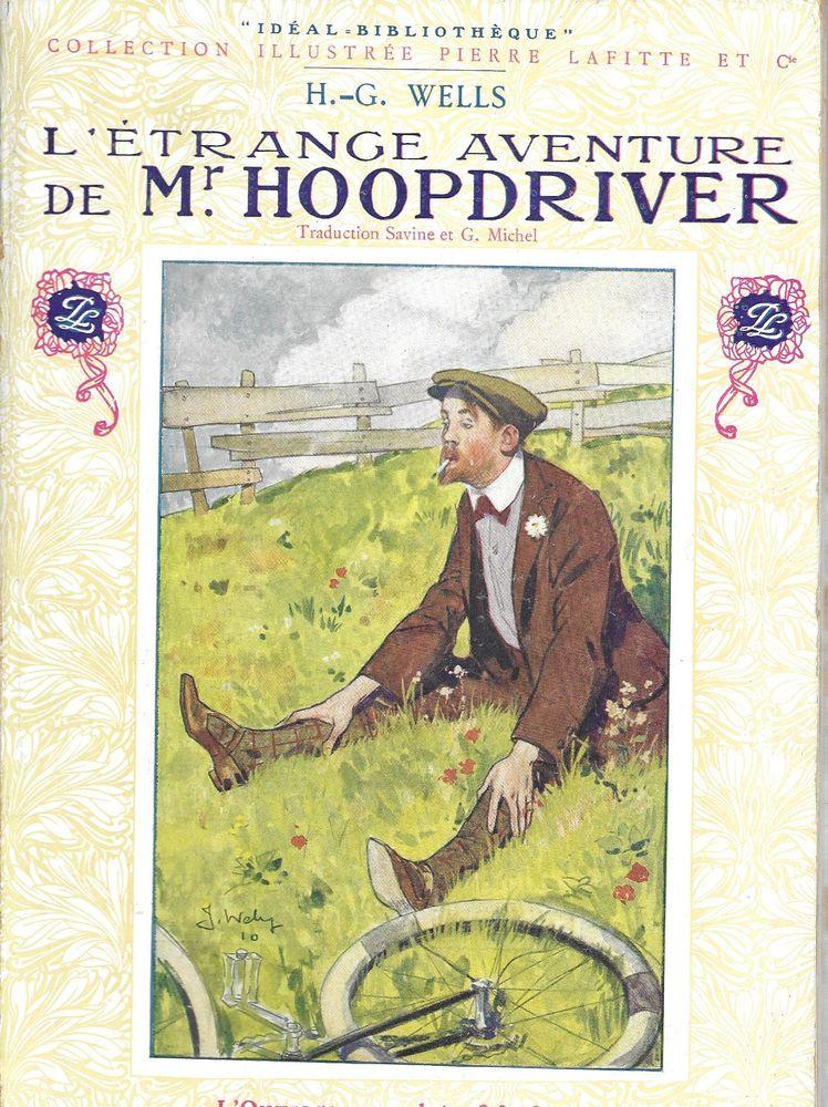 livre , L'Etrange aventure de Mr Hoopdriver de H G Wlls Livres et BD