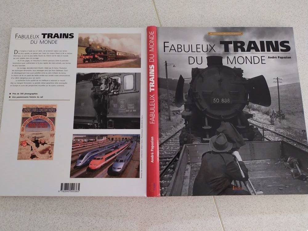 Livre expo :  Fabuleux trains du monde 15 Tournefeuille (31)