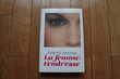 LIVRE LA FEMME TENDRESSE DE FLORENCE ABOULKER Livres et BD