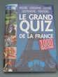 Livre le grand quiz de la france 22 Le Grau-du-Roi (30)