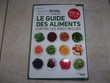 Livre 'Le guide des aliments contre les idées reçues' (Neuf)