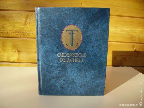 LIVRE « Guide pratique de la Cuisine Livres et BD