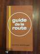 Livre   Guide de la route reader's digest 1977   Saleilles (66)