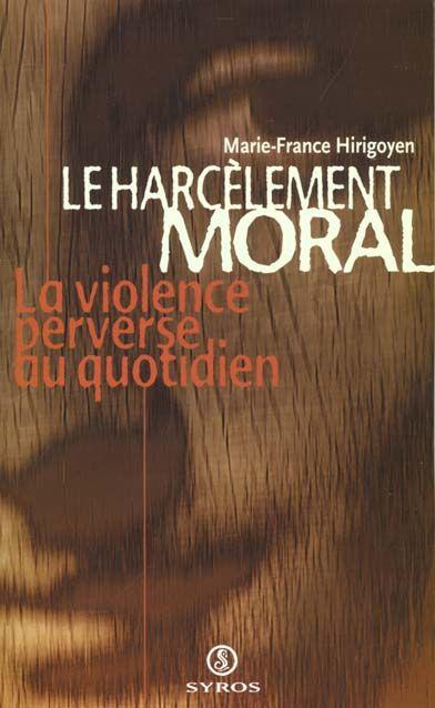 Livre  Le harcèlement moral  de Marie-France Hirigoyen 8 Tassin-la-Demi-Lune (69)