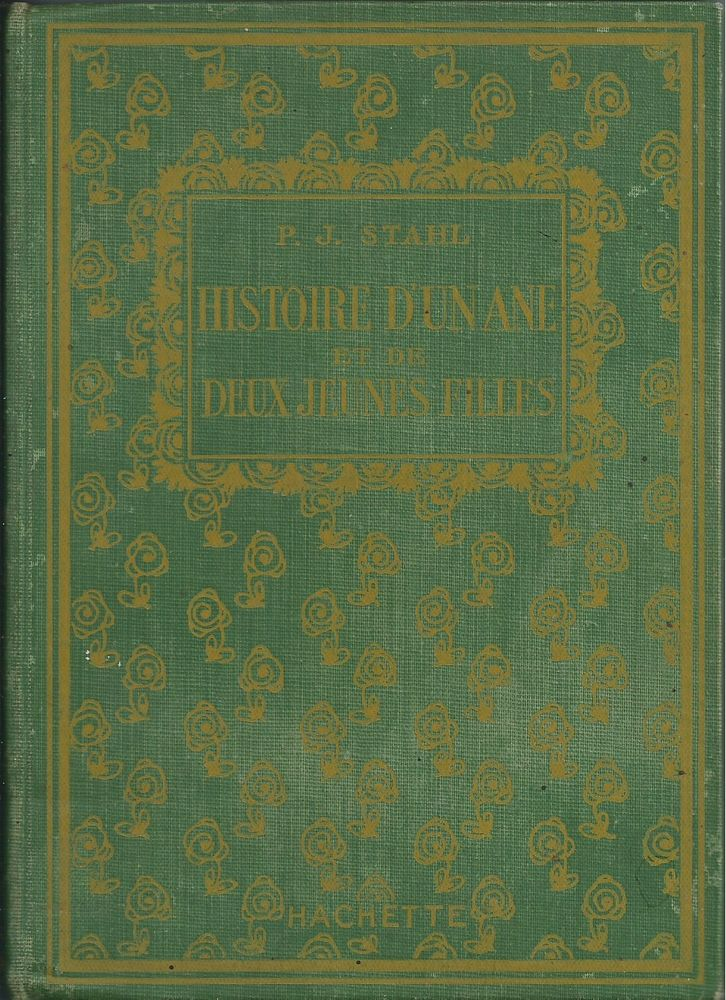 1 livre ,histoire d'un âne et de deux jeunes filles 1923 8 Tours (37)