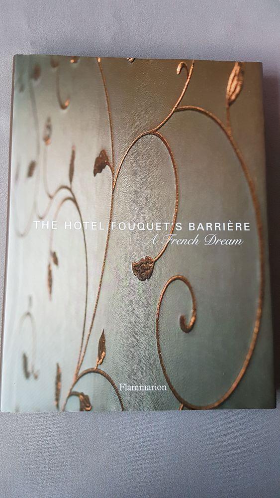 Livre Hôtel Fouquet's Barrière - Un rêve français (anglais) 10 Bordeaux (33)