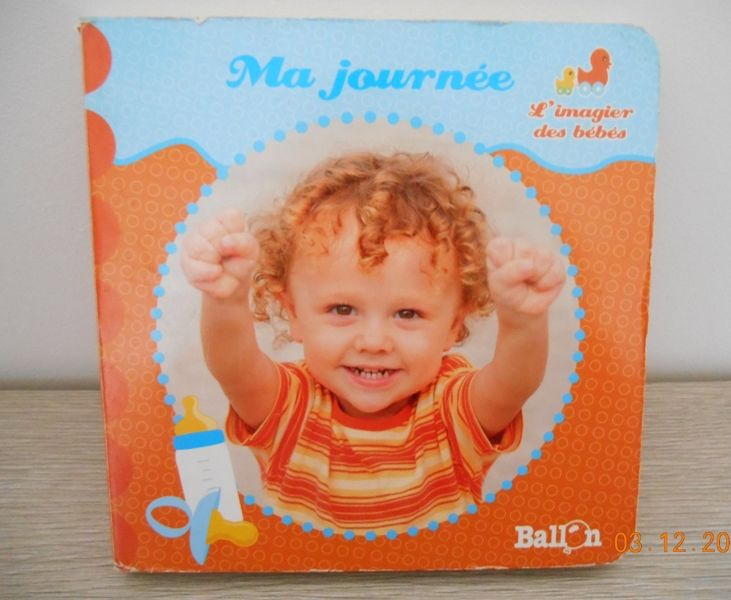Livre l'imagier des bébés Ma journée 4 Mâcon (71)