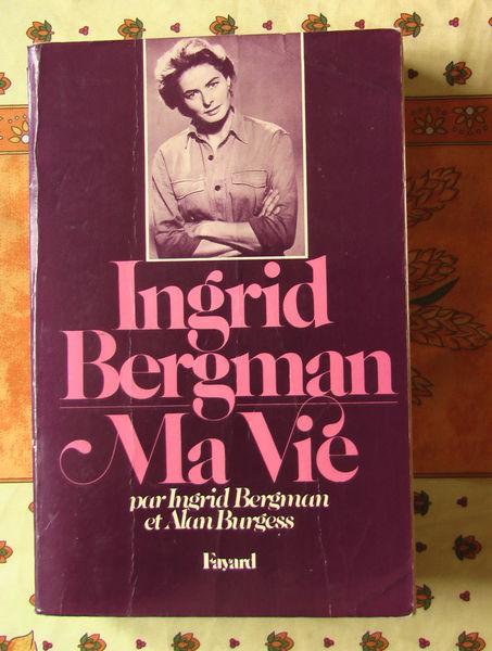 Livre d'Ingrig Bergman  Ma Vie  15 Aixe-sur-Vienne (87)
