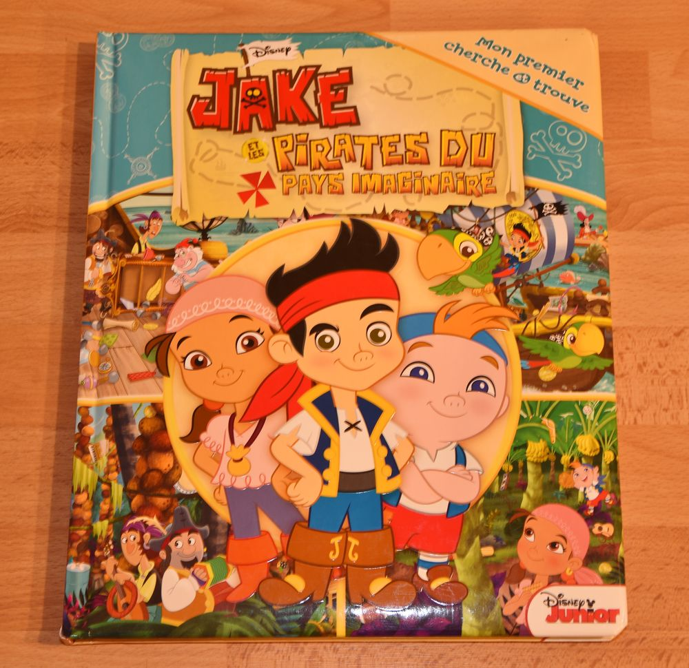 Livre JAKE et les pirates du pays imaginaire. DISNEY. 31cm.  6 Gujan-Mestras (33)