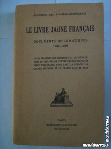 LE LIVRE JAUNE FRANCAIS  par  MINISTERE DES AFFAIR 4 Brest (29)