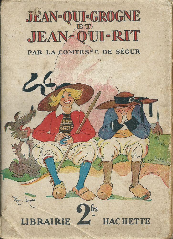 1 livre jean qui grogne et jean qui rit , C de ségur 1931 10 Tours (37)
