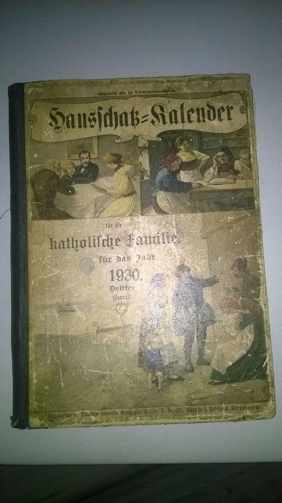 Livre Katholifche Familie  1930 Auteur F.Steinbrener Etab 9 Talange (57)