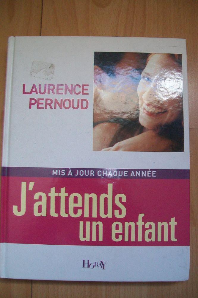 Livre de Laurence Pernoud : j'attends un enfant Ed 2006 2 Jouy-le-Moutier (95)