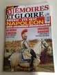 Livre Magazine Napoléon mémoires et gloire -