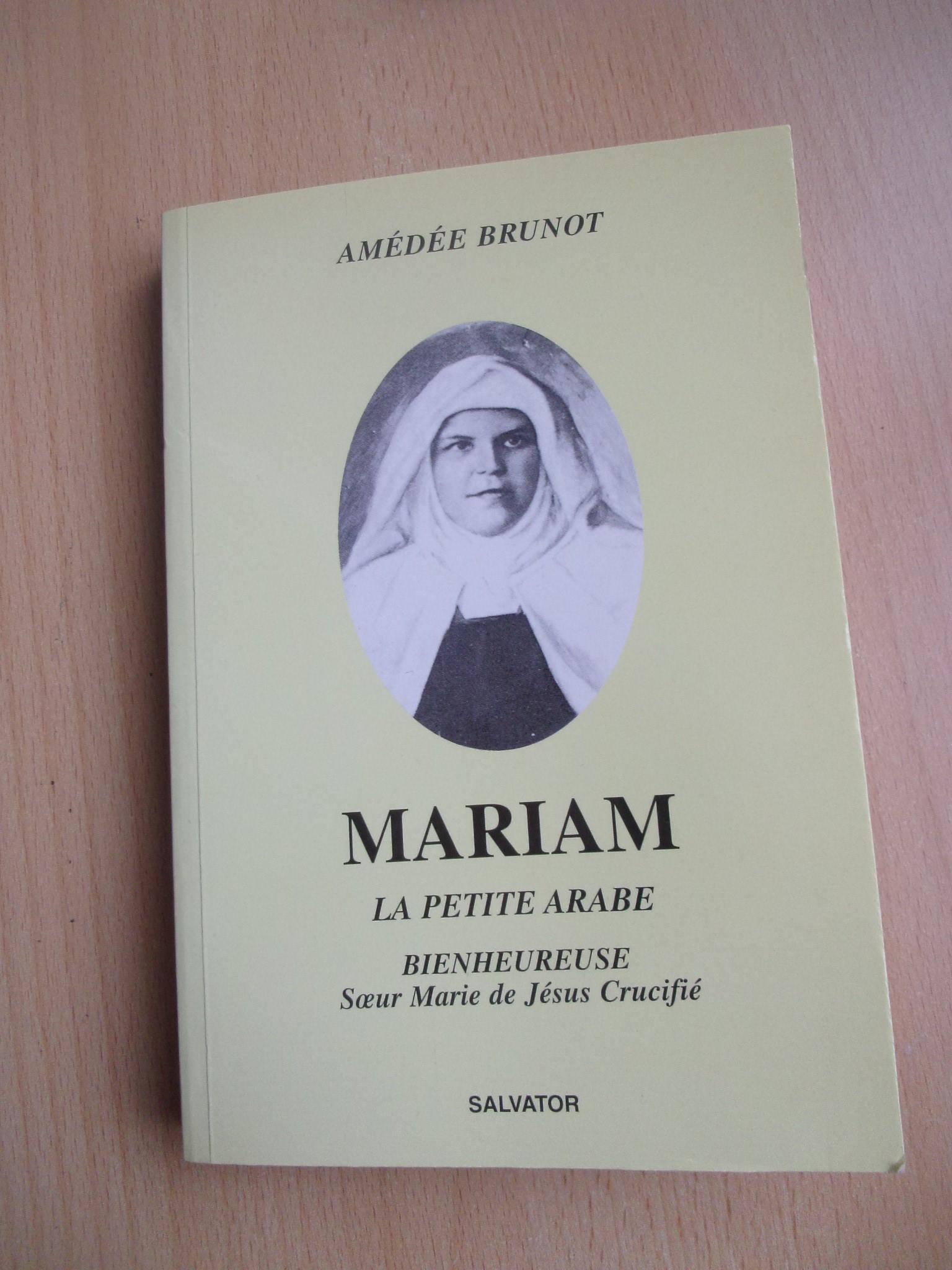 Livre : Mariam, la petite arabe. Bienheureuse. (Livre neuf)  14 Lourdes (65)