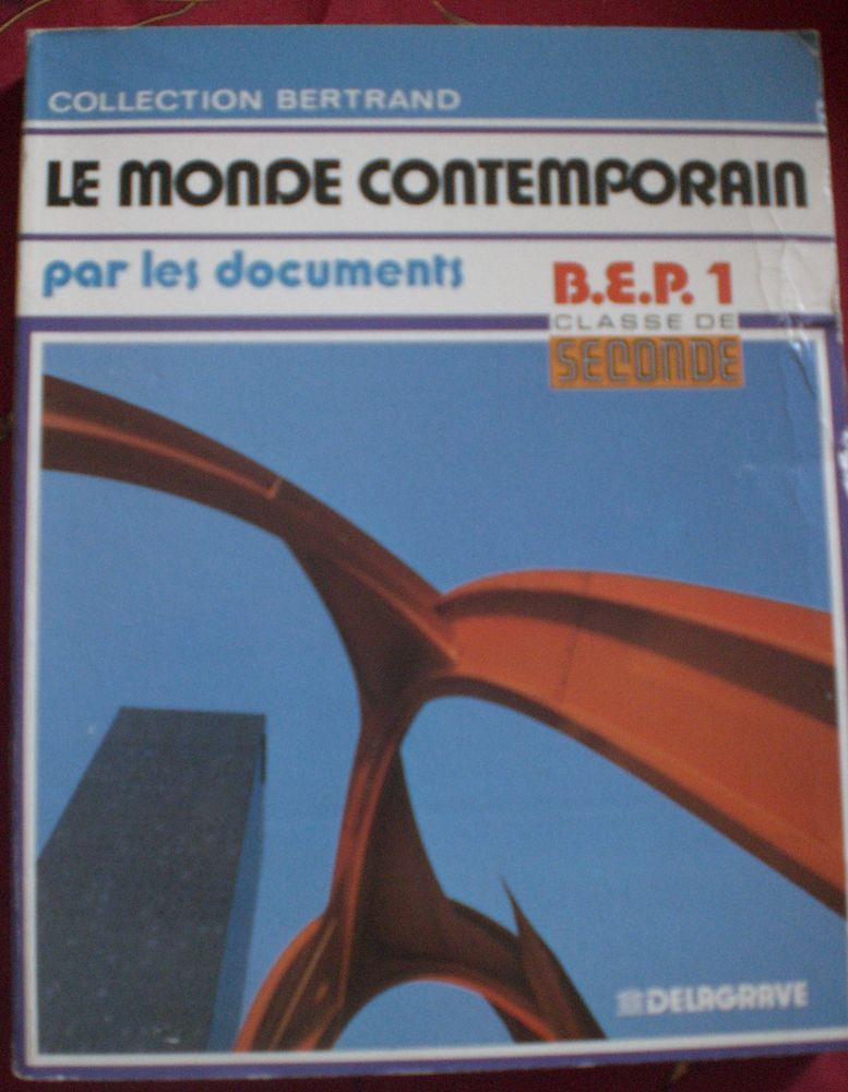 Livre :   LE MONDE CONTEMPORAIN -- BEP   : TBE 1 Évry (91)