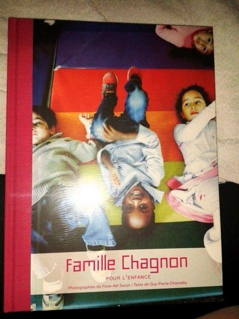 LIVRE NEUF  FAMILLE CHAGNON POUR L'ENFANCE   2003  9 Paris 11 (75)