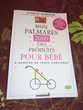 livre mon palmares des produits bebe 2009 guide puericulture Bonnelles (78)
