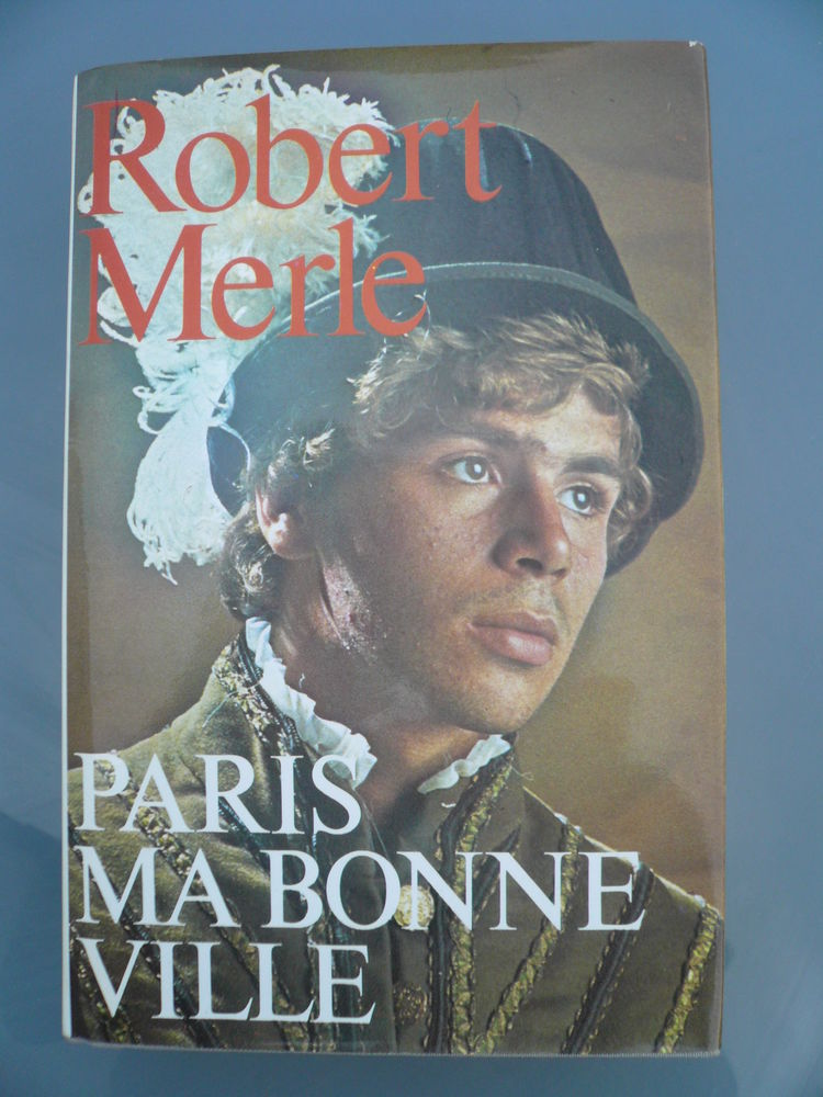 Livre PARIS MA BONNE VILLE Robert Merle 2 Boisset-et-Gaujac (30)