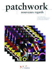 livre  PATCHWORK, nouveaux regards  livre état neuf 18 Vienne (38)