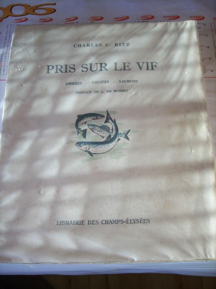 Livre de Pêche    PRIS SUR LE VIF  de Charles RITZ de 1953 0 Béziers (34)
