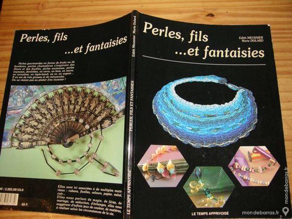 LIVRE Perles, fils et fantaisies 7 Villeneuve-Saint-Georges (94)